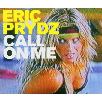 ERIC PRYDZ - Call On Me (Data/Ministry Of Sound/Music Mail)