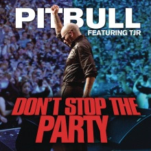 PITBULL FEAT. TJR - Don't Stop The Party (Sony)