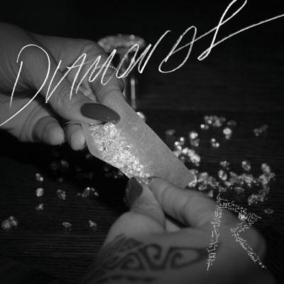 RIHANNA - Diamonds (Island/Universal/UV)