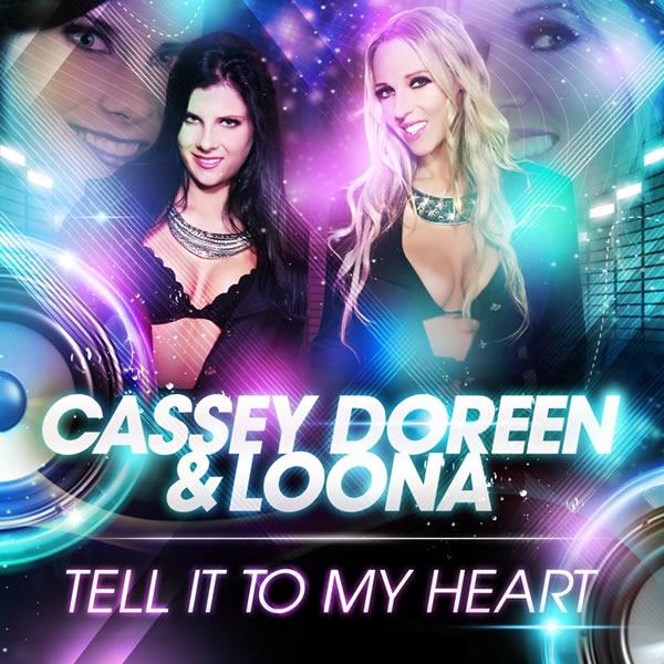 CASSEY DOREEN & LOONA - Tell It To My Heart (Glamara/Zebralution)