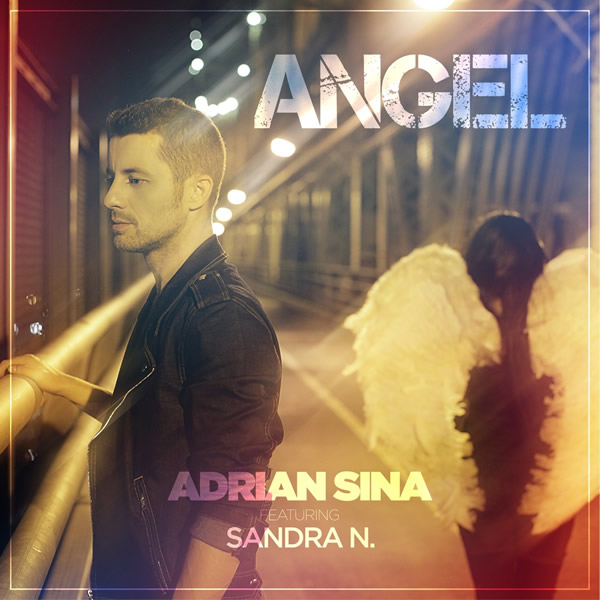 ADRIAN SINA FEAT. SANDRA N. - Angel (Pulsive/Pulsive Media/Kontor New Media)