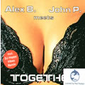 ALEX B. MEETS JOHN P. - Together (Whitelabel)