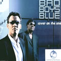 BAD BOYS BLUE - Lover On The Line (Koch/Universal/UV)