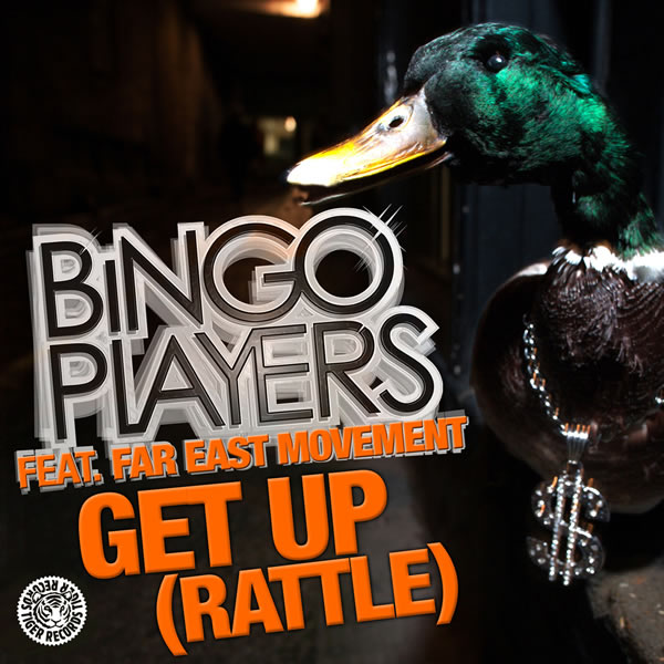 BINGO PLAYERS FEAT. FAR EAST MOVEMENT - Get Up (Rattle) (Tiger/Kontor/Kontor New Media)