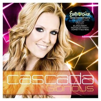 CASCADA - Glorious (Zeitgeist/Universal/UV)