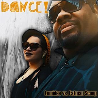 LUMIDEE VS. FATMAN SCOOP - Dance 2013 (Embassy Of Music/Zebralution)