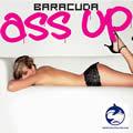 BARACUDA - Ass Up (Suprime/Music Mail/Zeitgeist/Universal/UV)