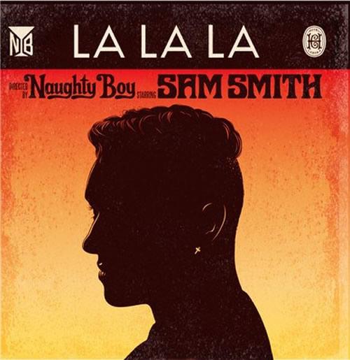 NAUGHTY BOY FEAT. SAM SMITH - La La La (Virgin/Universal/UV)