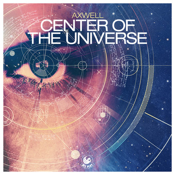 AXWELL - Center Of The Universe (We Play/Kontor New Media)