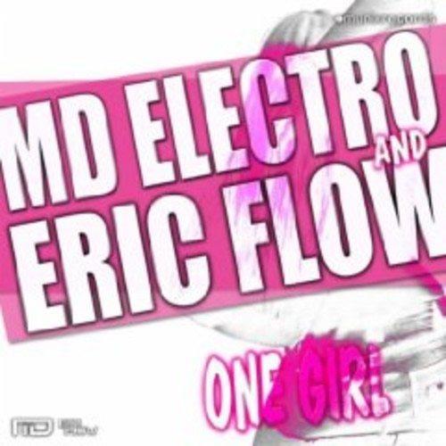 MD ELECTRO & ERIC FLOW - One Girl (Munix/Kontor New Media)