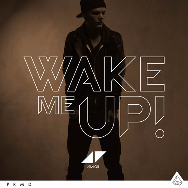 AVICII - Wake Me Up (PM:AM/Universal/UV)