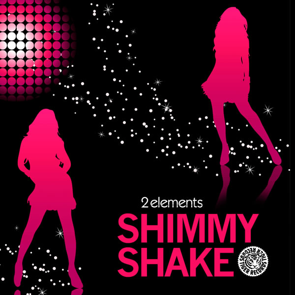 2ELEMENTS - Shimmy Shake (Tiger/Kontor/Kontor New Media)