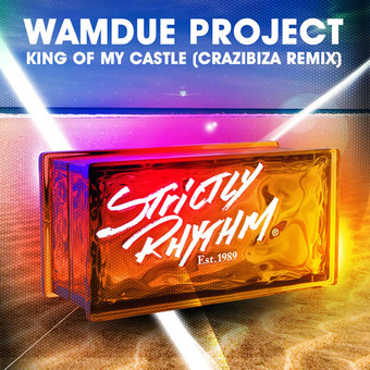 WAMDUE PROJECT - King Of My Castle (Crazibiza Remix) (Strictly Rhythm/Believe)