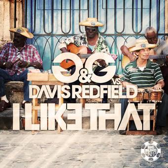 G&G VS. DAVIS REDFIELD - I Like That (Planet Punk/Kontor/Kontor New Media)