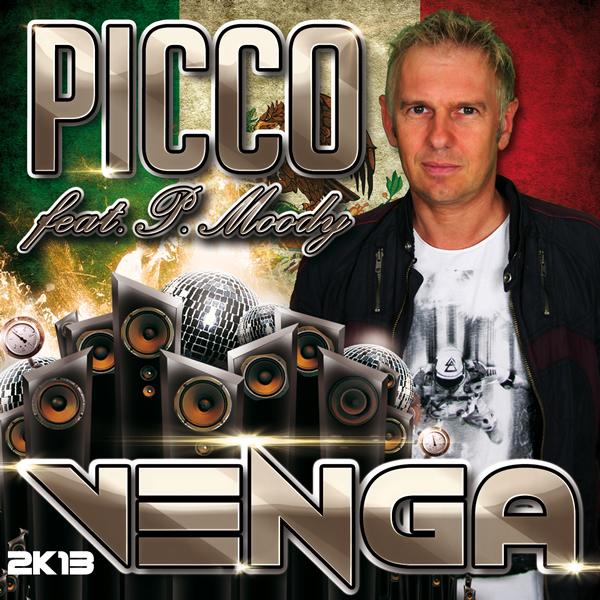 PICCO FEAT. P.MOODY - Venga 2K13 (Yawa/Zebralution)
