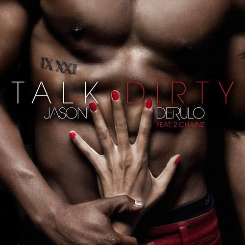 JASON DERULO FEAT. 2 CHAINZ - Talk Dirty (Beluga Heights/Warner)