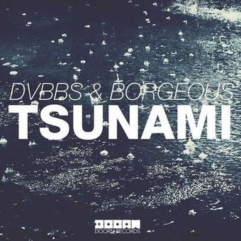 DVBBS & BORGEOUS - Tsunami (Doorn/Tiger/Kontor/Kontor New Media)
