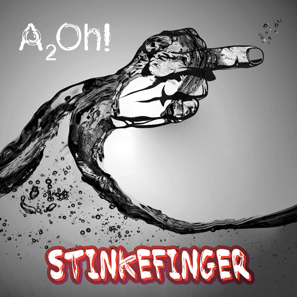 A2OH - Stinkefinger (Sound-Force)