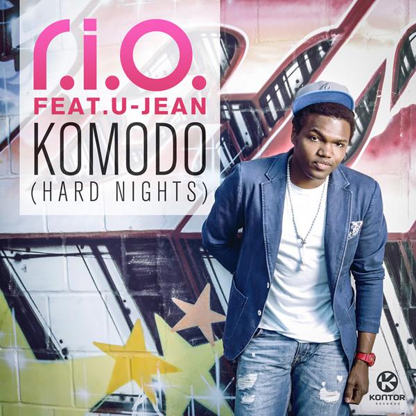 R.I.O. FEAT. U-JEAN - Komodo (Hard Nights) (Zooland/Kontor/Kontor New Media)