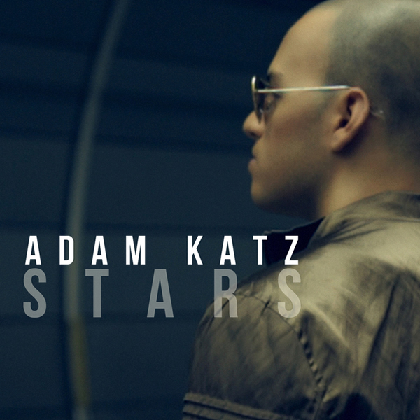 ADAM KATZ - Stars (Central Station/Kontor/Kontor New Media)