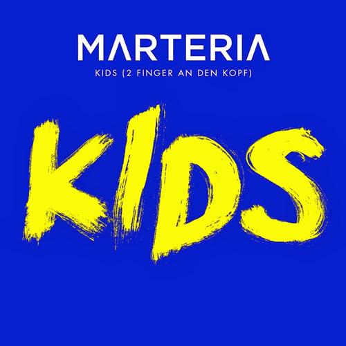 MARTERIA - Kids (2 Finger An Den Kopf) (Four Music/Columbia/Sony)