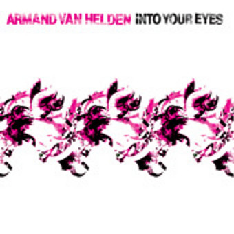 ARMAND VAN HELDEN - Into Your Eyes (Southern Fried/DMD)