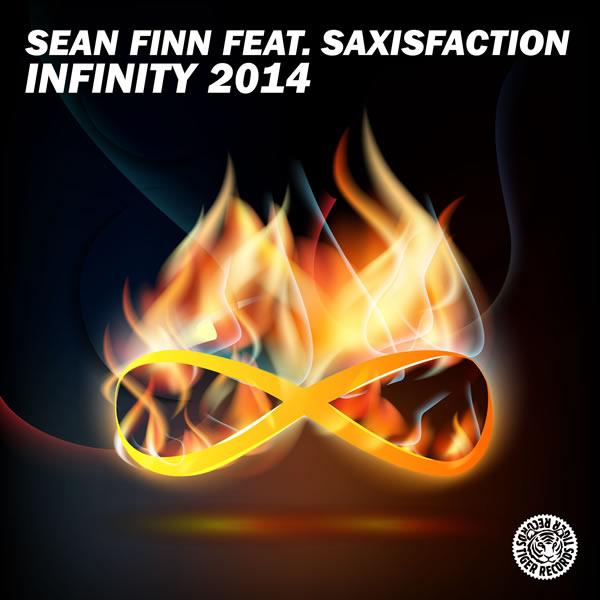 SEAN FINN FEAT. SAXISFACTION - Infinity 2014 (Tiger/Kontor/Kontor New Media)