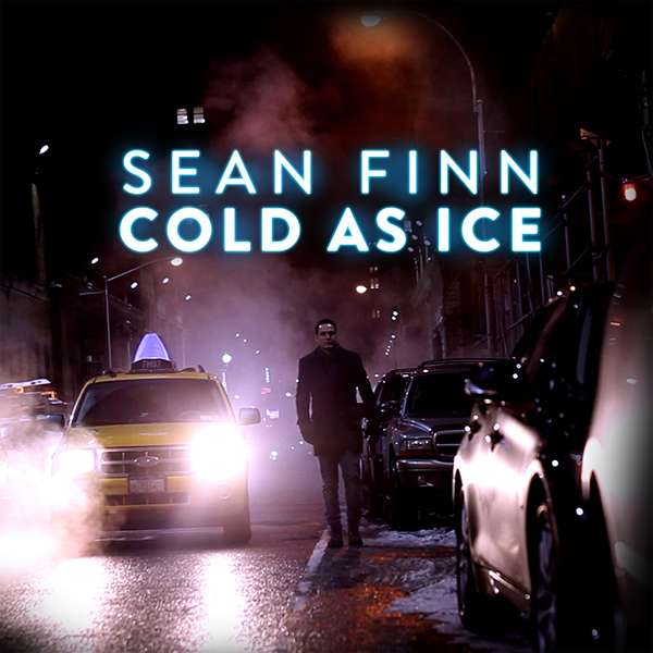 SEAN FINN - Cold As Ice (Nitron/Sony)