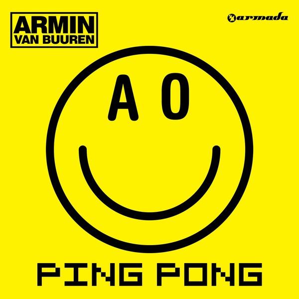 ARMIN VAN BUUREN - Ping Pong (Armada/Kontor/Kontor New Media)