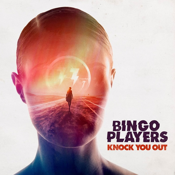 BINGO PLAYERS - Knock You Out (Priority/Universal/UV)
