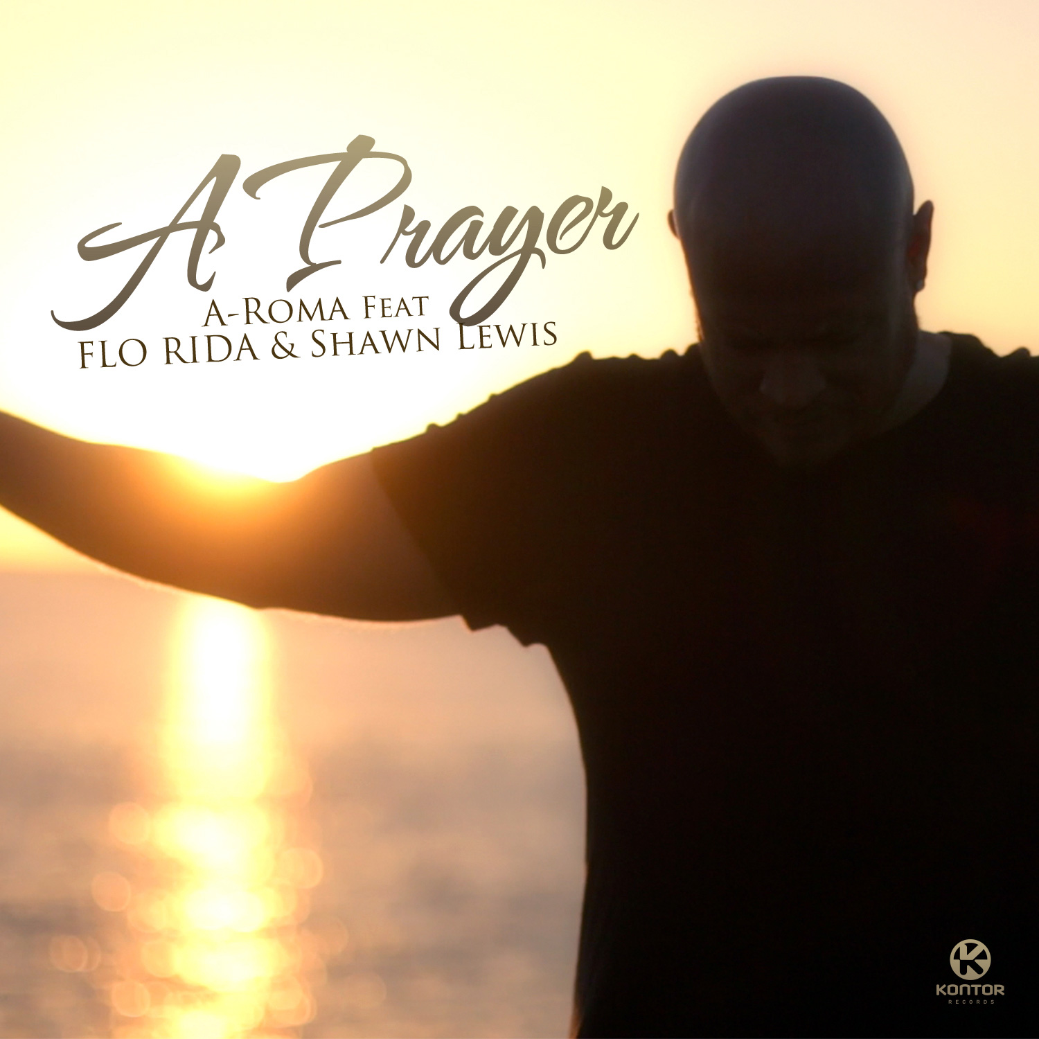 A-ROMA FEAT. FLO RIDA & SHAWN LEWIS - A Prayer (Subside/Kontor/Kontor New Media)