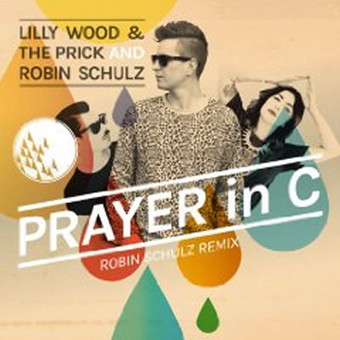LILLY WOOD & THE PRICK AND ROBIN SCHULZ - Prayer In C (Warner)