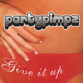 PARTY PIMPZ - Give It Up (Aqualoop/DMD)