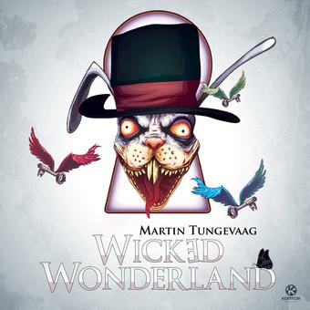 MARTIN TUNGEVAAG - Wicked Wonderland (Kontor/Kontor New Media)