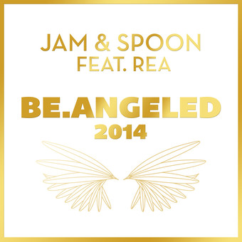 JAM & SPOON FEAT. REA - Be.Angeled 2014 (Nitron/Sony)