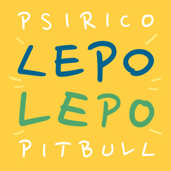PSIRICO & PITBULL - Lepo Lepo (B1/Sony)