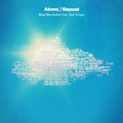 ABOVE & BEYOND FEAT. ALEX VARGAS - Blue Sky Action (Anajuna Beats/Caroline Int./UV)