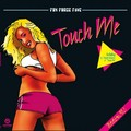 FOX FORCE FIVE - Touch Me (Kontor/DMD/Edel)