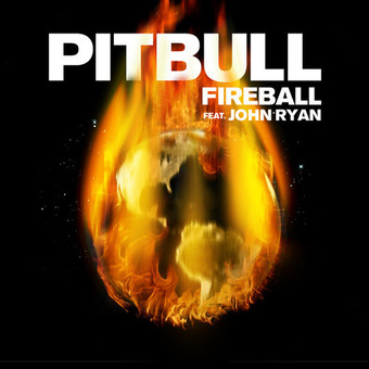 PITBULL FEAT. JOHN RYAN - Fireball (Sony)