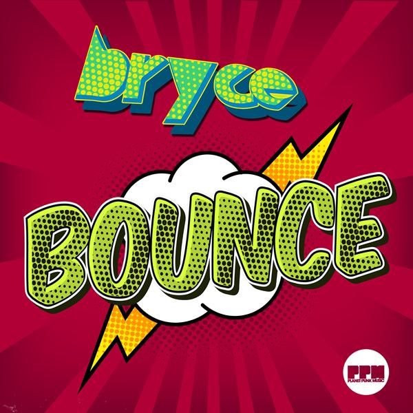 BRYCE - Bounce (Planet Punk/Kontor New Media)