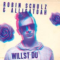 ROBIN SCHULZ & ALLIGATOAH - Willst Du (Tonspiel/Warner)