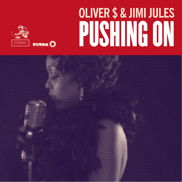 OLIVER $ & JIMI JULES - Pushing On (B1/Sony)