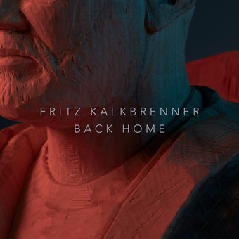 FRITZ KALKBRENNER - Back Home (Suol/Intergroove/Rough Trade)