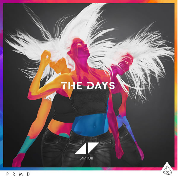 AVICII - The Days (PM:AM/Universal/UV)