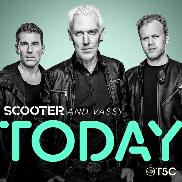 SCOOTER AND VASSY - Today (Sheffield Tunes/Kontor/Kontor New Media)