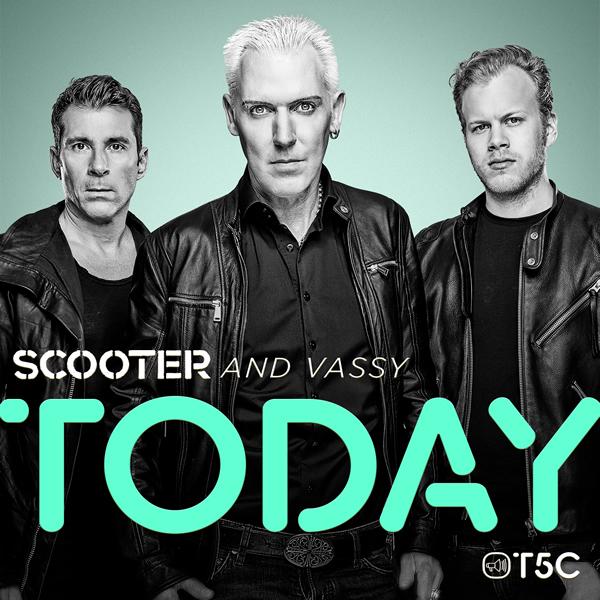 SCOOTER AND VASSY - Today (Sheffield Tunes/Kontor/Kontor New Media)