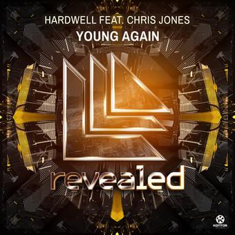 HARDWELL FEAT. CHRIS JONES - Young Again (Revealed/Kontor/Kontor New Media)