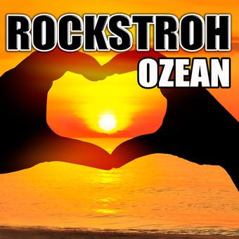 ROCKSTROH - Ozean (Kick Fresh)