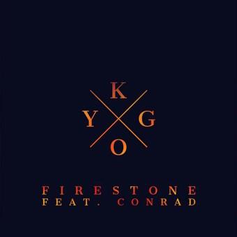 KYGO FEAT. CONRAD - Firestone (Kygo/Ultra/B1/Sony)