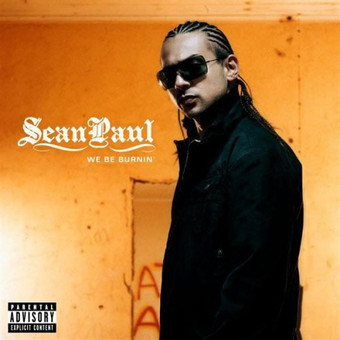 SEAN PAUL - We Be Burnin (Atlantic/Warner)